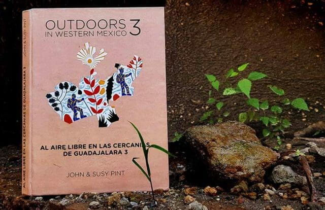 Outdoors in Western Mexico 3 book by John & Susy Pint